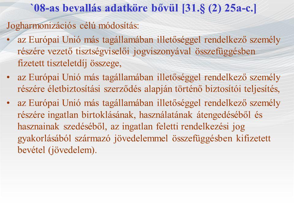 `08-as bevallás adatköre bővül [31.§ (2) 25a-c.]